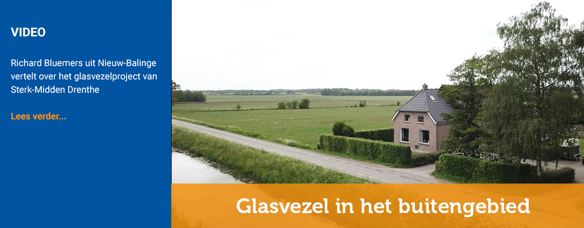 Richard Bluemers over glasvezel van Sterk Midden-Drenthe